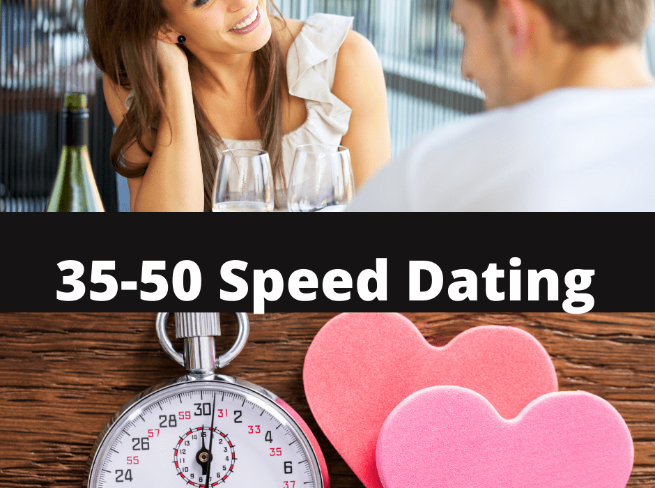 35-50 Speed Dating
